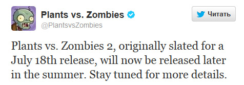 Plants vs Zombies 2 не выйдет в июле