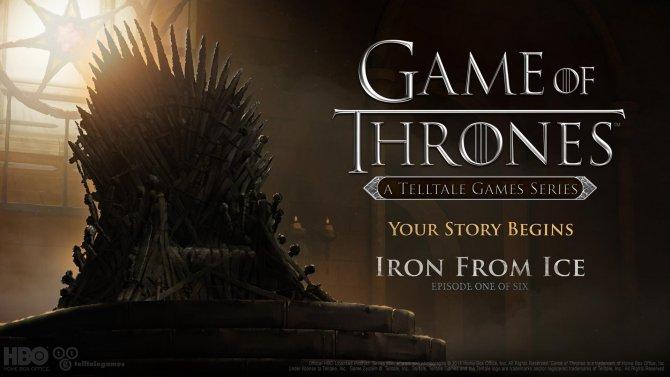 Iron From Ice станет первым эпизодом Game of Thrones от Telltale