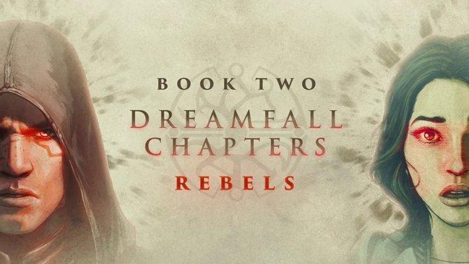 Дата выхода второй части Dreamfall Chapters: The Longest Journey