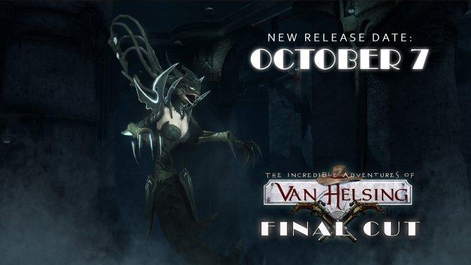 Van Helsing: Final Cut задерживается до октября