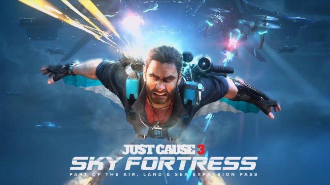 Дата релиза Sky Fortress для Just Cause 3