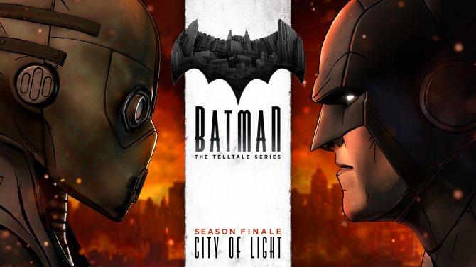 Дата релиза пятого эпизода Batman: The Telltale Series