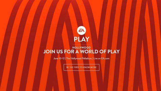 Electronic Arts назвала даты проведения EA PLAY 2017