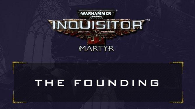 Публичное альфа-тестирование Warhammer 40,000: Inquisitor – Martyr