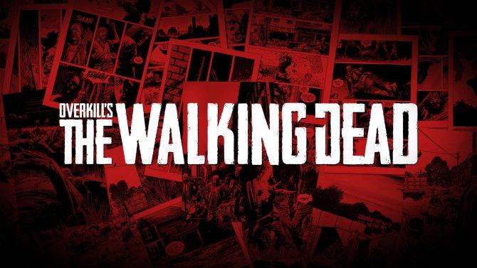 Выход OVERKILL's The Walking Dead перенесен на вторую половину 2018 года