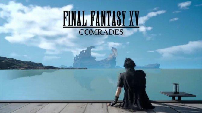 DLC Comrades для Final Fantasy XV задерживается