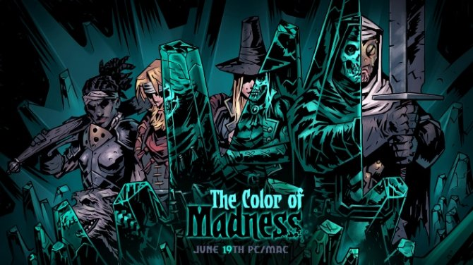 Дата релиза Darkest Dungeon: The Color of Madness